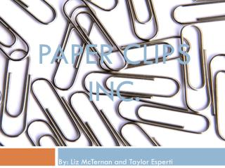Paper Clips INC.