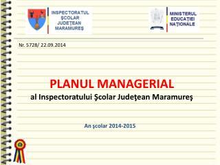 PLANUL MANAG ERIAL al Inspectoratului Şcolar Judeţean Maramureş