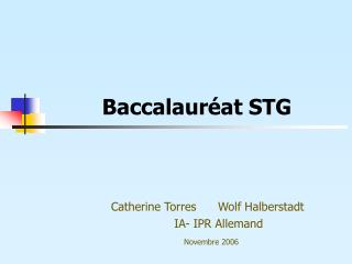 Baccalaur at STG