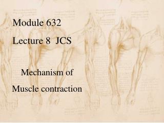 Module 632   Lecture 8  JCS