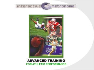 ADVANCED TRAINING FOR ATHLETIC PERFORMANCE
