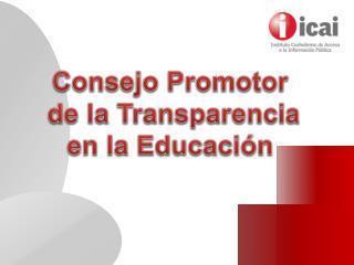 Consejo Promotor  de la Transparencia en la Educación