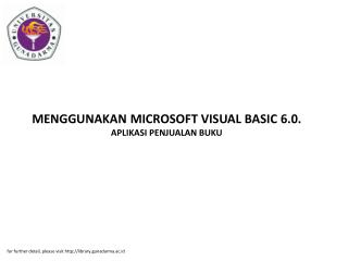 MENGGUNAKAN MICROSOFT VISUAL BASIC 6.0. APLIKASI PENJUALAN BUKU