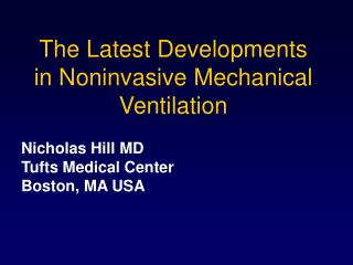 The Latest Developments in Noninvasive Mechanical Ventilation