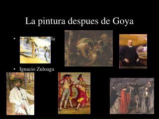 La pintura despues de Goya