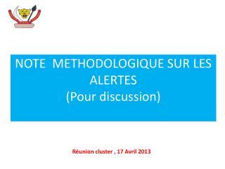 NOTE  METHODOLOGIQUE SUR LES  ALERTES (Pour discussion)