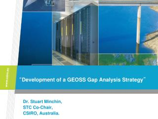 """ Development of a GEOSS Gap Analysis Strategy """