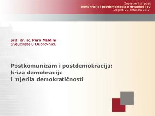prof. dr. sc.  Pero Maldini Sveučilište u Dubrovniku
