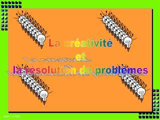 La créativité et la résolution de problèmes