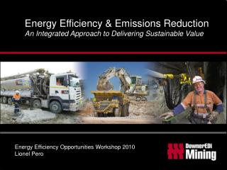 Energy Efficiency & Emissions Reduction An Integrated Approach to Delivering Sustainable Value