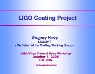 LIGO Coating Project