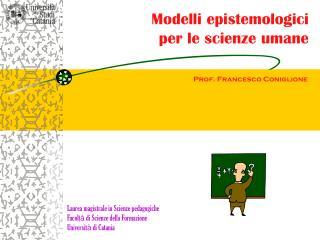 Modelli epistemologici  per le scienze umane