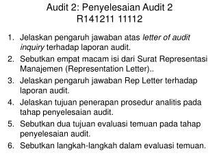 Jelaskan pengaruh jawaban atas letter of audit inquiry  terhadap laporan  audit.