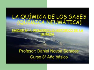 LA QU�MICA DE LOS GASES (QU�MICA NEUM�TICA)