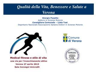 Qualità della Vita, Benessere e Salute a Verona