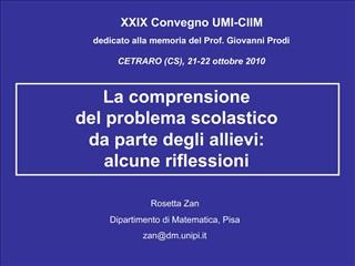 XXIX Convegno UMI-CIIM  dedicato alla memoria del Prof. Giovanni Prodi  CETRARO CS, 21-22 ottobre 2010