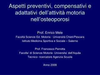 Aspetti preventivi, compensativi e adattativi dell'attività motoria nell'osteoporosi