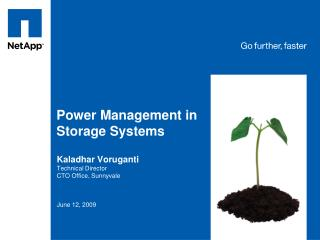 Power Management in Storage Systems