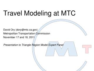 Travel Modeling at MTC