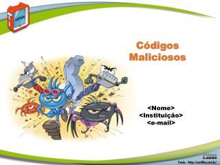 C�digos  Maliciosos
