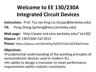 Welcome to EE 130/230A Integrated Circuit Devices