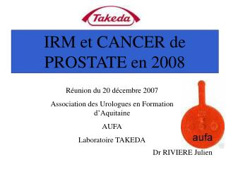 IRM et CANCER de PROSTATE en 2008