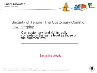 Security of Tenure: The Customary/Common Law Interplay