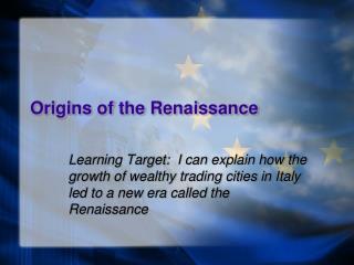 Origins of the Renaissance