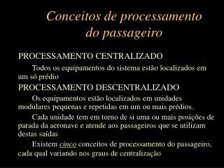 Conceitos de processamento do passageiro