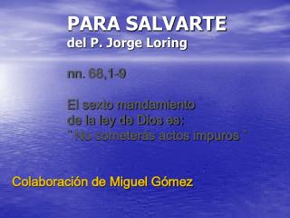 Colaboración de Miguel Gómez