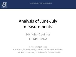 Analysis of June-July measurements