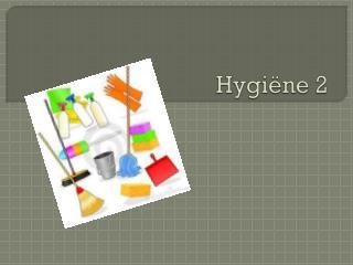 Hygi�ne 2