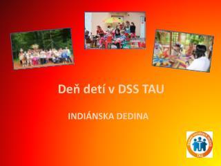Deň detí v DSS TAU