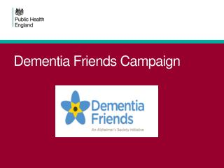Dementia Friends Campaign