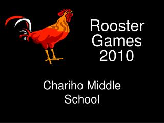 Rooster Games 2010