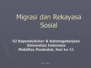 Migrasi dan Rekayasa Sosial