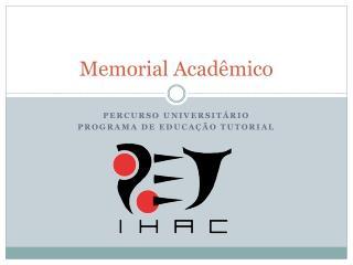 Memorial Acad�mico