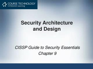 Security Architecture  and Design