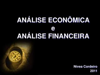 AN�LISE ECON�MICA  e AN�LISE FINANCEIRA