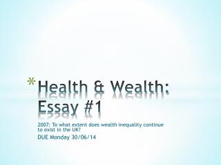Health & Wealth: Essay #1