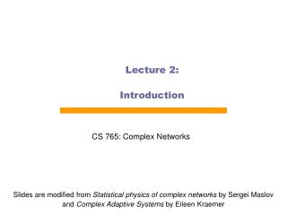 Lecture 2: Introduction