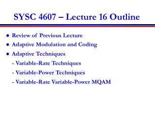 SYSC 4607 – Lecture 16 Outline