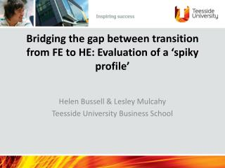 Bridging the gap between transition from FE to HE: Evaluation of a 'spiky profile'
