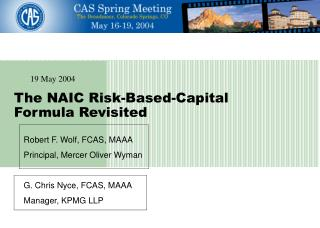 The NAIC Risk-Based-Capital Formula Revisited