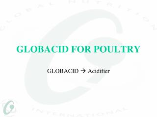 GLOBACID FOR POULTRY