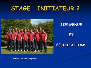 STAGE   INITIATEUR 2