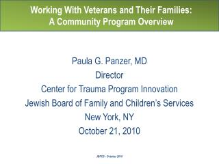 Working With Veterans and Their Families:  A Community Program Overview