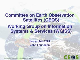 Committee on Earth Observation Satellites (CEOS)