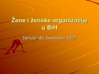 Žene i ženske organizacije  u BiH