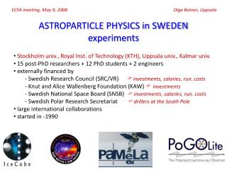 ASTROPARTICLE PHYSICS in SWEDEN experiments